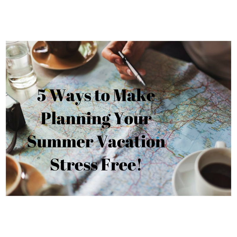 Five Tips to Plan a Relaxing and Enjoyable Summer Vacation for Both You and Your Loved One withDementia!